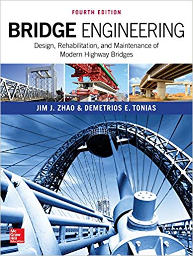 Bridge Engineering, 4th Edition, Zhao, Tonias