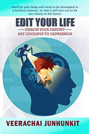 Edit Your Life: Design Your Destiny