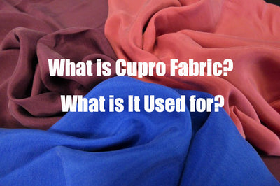 What is Cupro Fabric? What is It Used for?