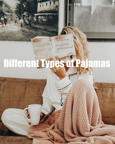 Different Types of Pajamas