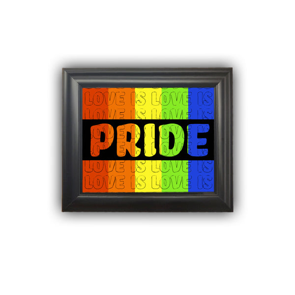 "Framed ""PRIDE"" Love is Love Print Personalized Gift Housewarming Picture Frame Home Decor Wall Decor Premium Quality"