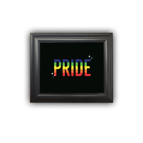 "Framed ""PRIDE"" Print Love Yourself Be Yourself Personalized Gift Housewarming Picture Frame Home Decor Wall Decor Premium Quality"