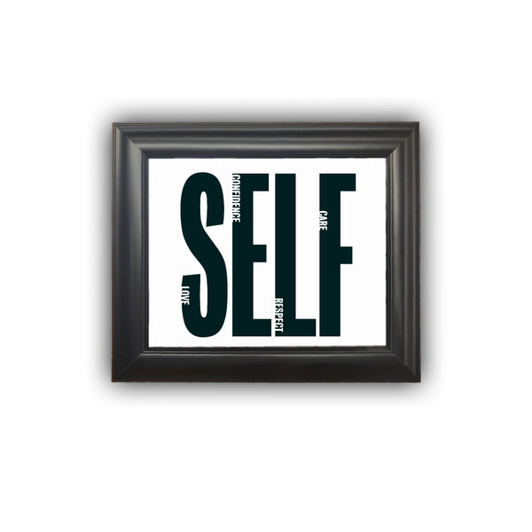 "Framed ""SELF"" Print Love Motivation Respect Care Confidence Personalized Gift Picture Frame Home Decor Wall Decor Premium Quality"