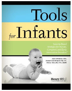 Tools For Infants
