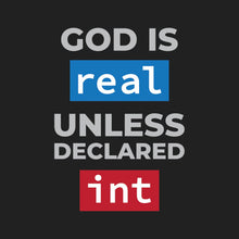 Load image into Gallery viewer, God is Real T-shirt
