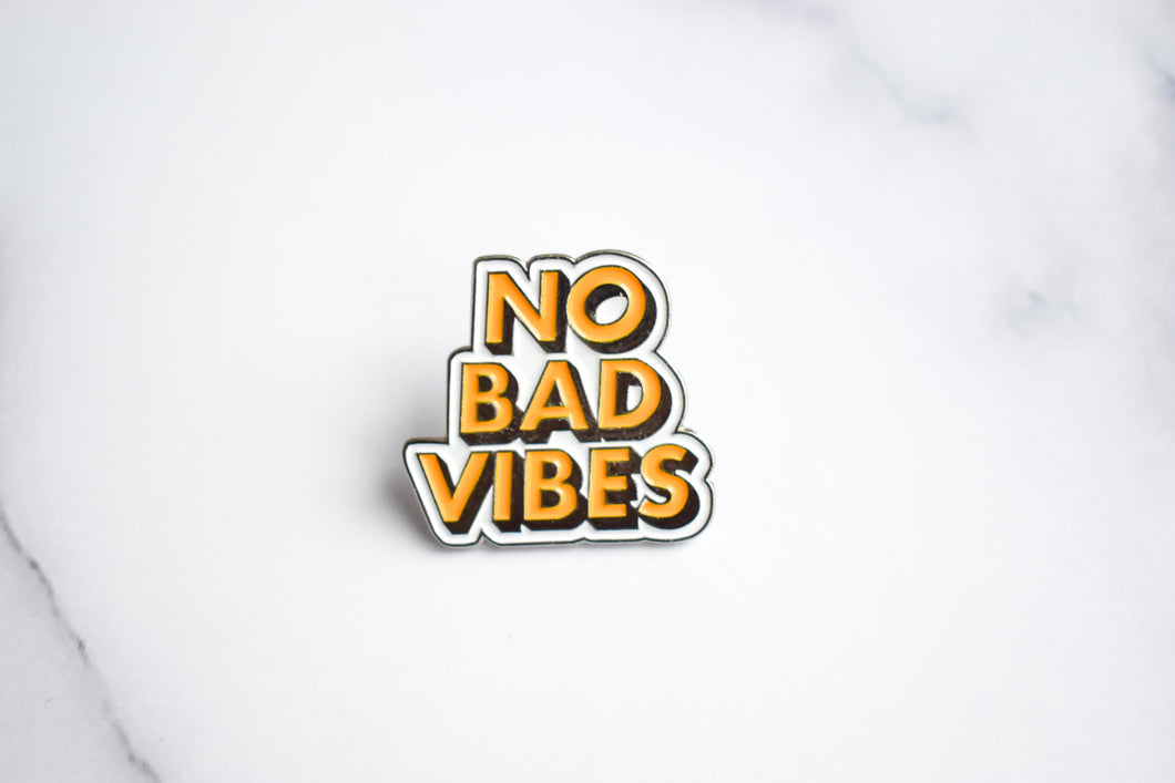 No Bad Vibe Enamel Pin