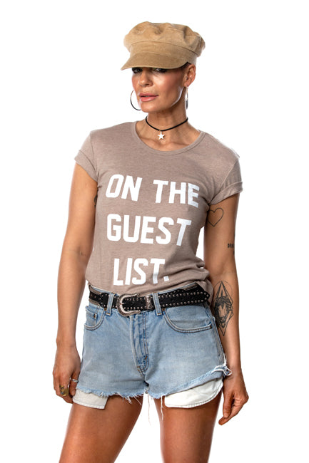 On The Guest List Tee