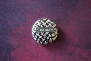 Button - In the Know
