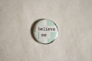 Button - Believe me