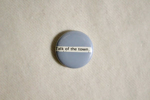 Button - Talk of the Town