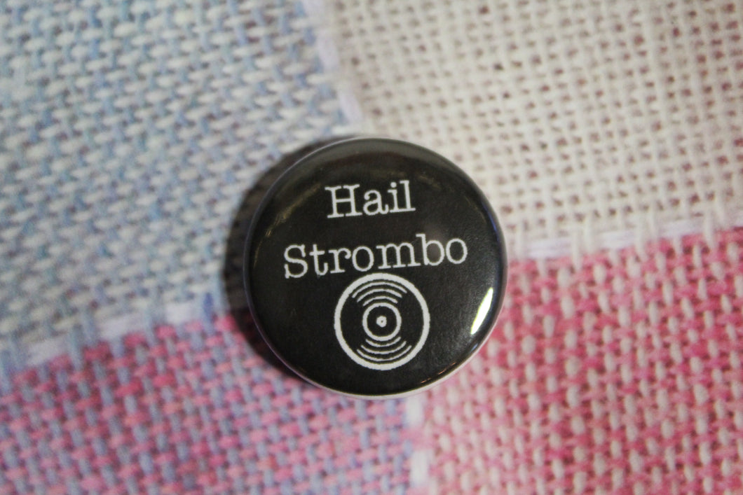 Button - Hail Strombo Vinyl