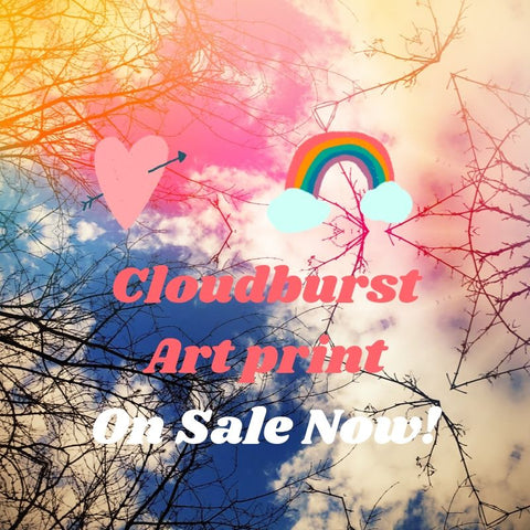 Cloud Burst Art Print, on Sale Now!
