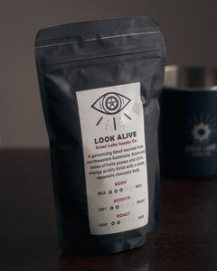 Look Alive Coffee - 4 oz.
