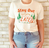 Stay Out Late Tee