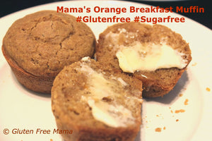 Gluten Free Orange Breakfast Muffin w/ Natural Alternative Sweeteners
