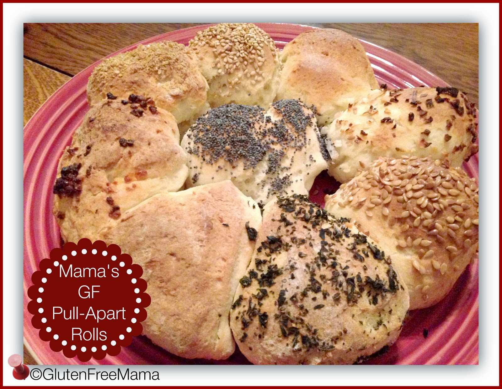 Making Gluten Free Rolls with Gluten Free Mama – 1 Great Recipe with 9 Variations!