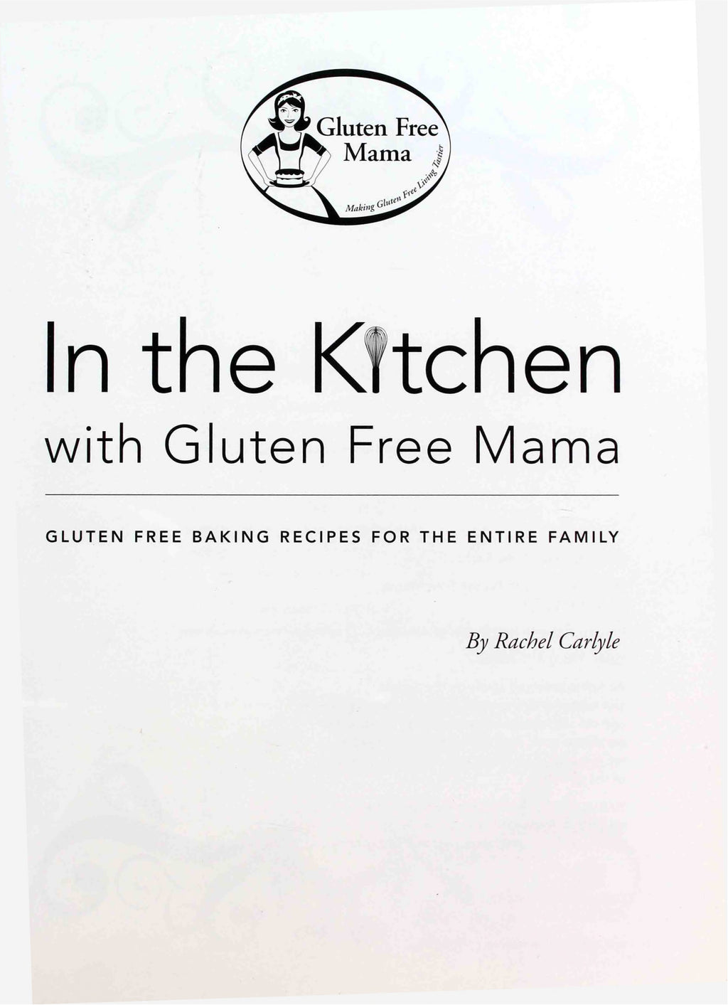 Gluten Free Mama Cookbook *DIGITAL DOWNLOAD*