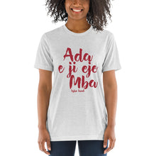 Load image into Gallery viewer, Ada e ji eje mba - Igbo Inspired Short sleeve t-shirt