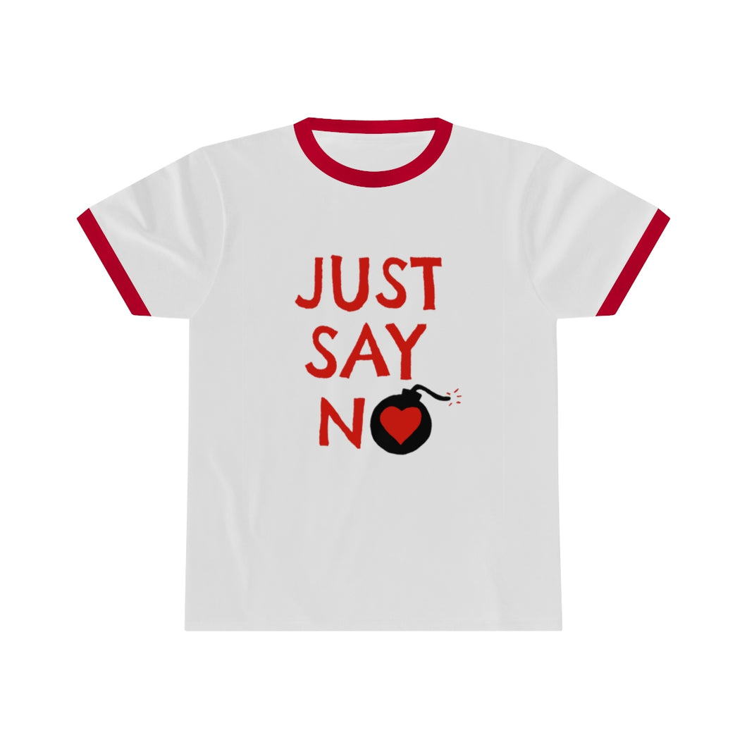 Just Say No To Love Bombing - Unisex Ringer Tee