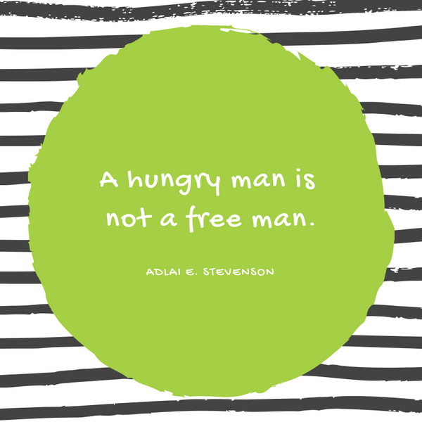 Eleanor Roosevelt Hunger Quote