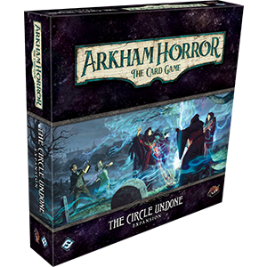Arkham LCG The Circle Undone