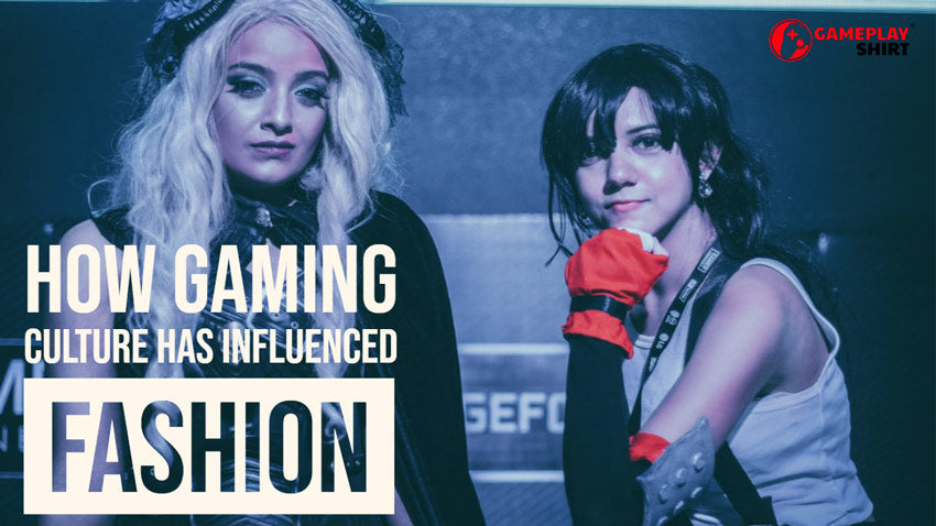 How Gaming Culture Has Influenced Fashion