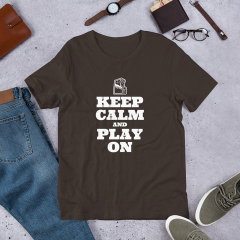 Keep Calm and Play On - Short-Sleeve Unisex T-Shirt (white text)
