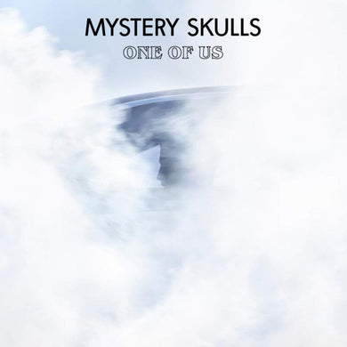 Mystery Skulls - One Of Us Vinyl