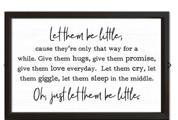 'Let Them Be Little' Farmhouse Sign