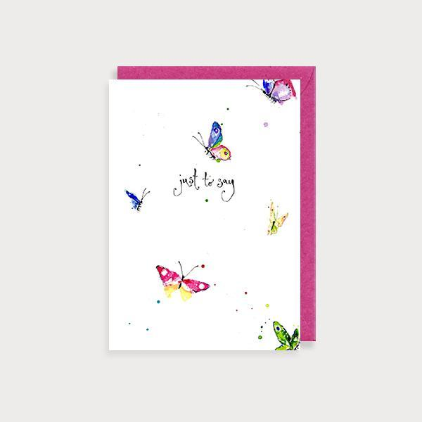 Image of illustrated just to say card with butterflies and the caption Just to Say