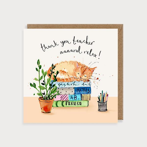 Image of illustrated thank  you teacher card with a cat sitting on books and the caption Thank You Teach aaaannd Relax