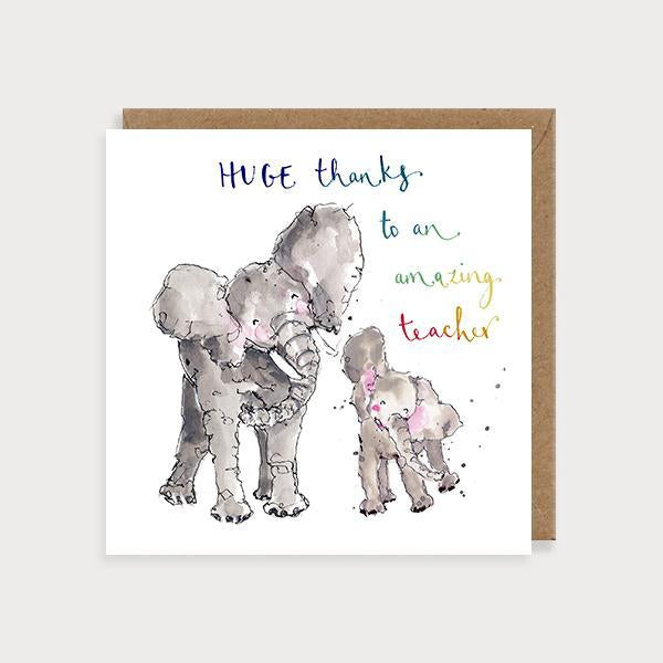 Image of ilustrated thank you teacher card with a big and small elephant and the caption HUGE Thanks to an Amazing Teacher