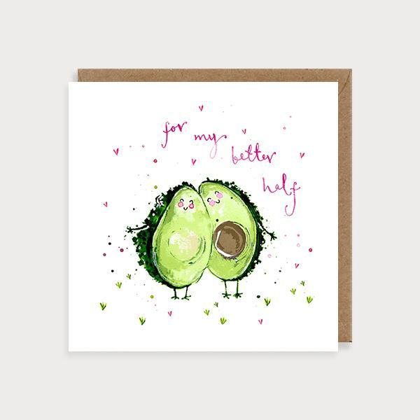 Image of illustrated valentines  or anniversary card with 2 avocado halves and the caption For My Better Half