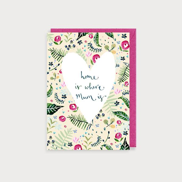 Image of illustrated card with a heart and the caption home is where mum is