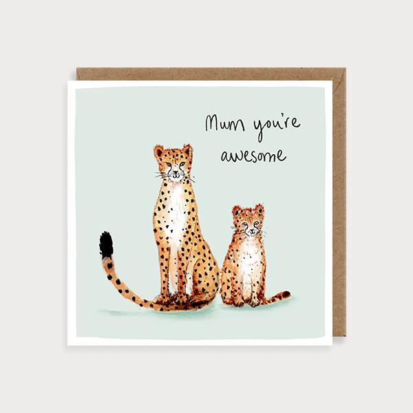 Image of illustrated card with cheetahs and the caption mum you're awesome