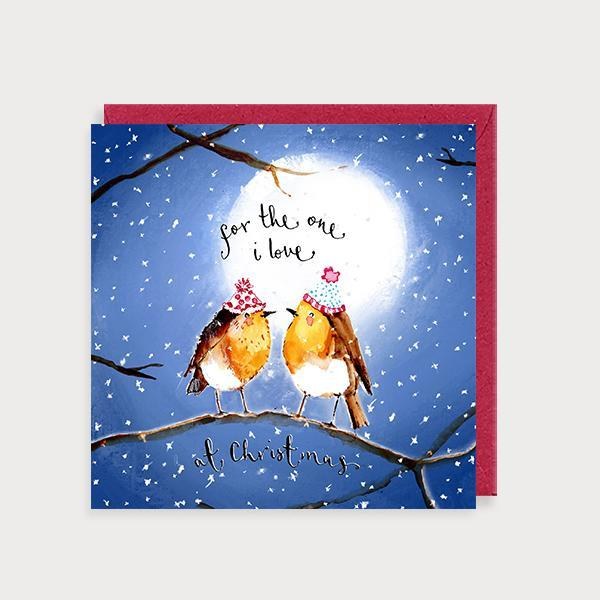 Image of illustrated christmas card with 2 robins on a branch at night and the caption For the one I Love