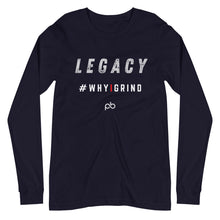 Load image into Gallery viewer, legacy - why i grind LS - PlayBook Athlete