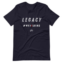 Load image into Gallery viewer, legacy - why i grind (white letters) - PlayBook Athlete