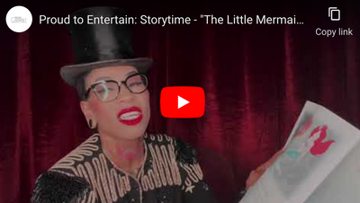 "Proud to Entertain: Storytime - ""The Little Mermaid"" read by Missa Blue"