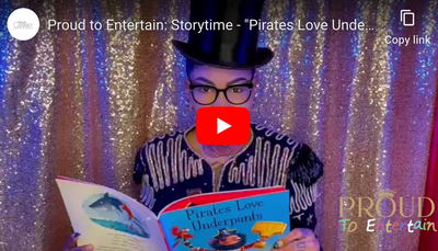 "Proud to Entertain: Storytime - ""Pirates Love Underpants"" read by Missa Blue"