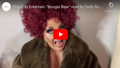 "Proud to Entertain: ""Boogie Bear"" read by Dolly Rocket"