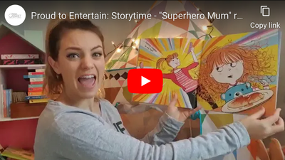 "Proud to Entertain: Storytime - ""Superhero Mum"" read by Joanna Woodward"