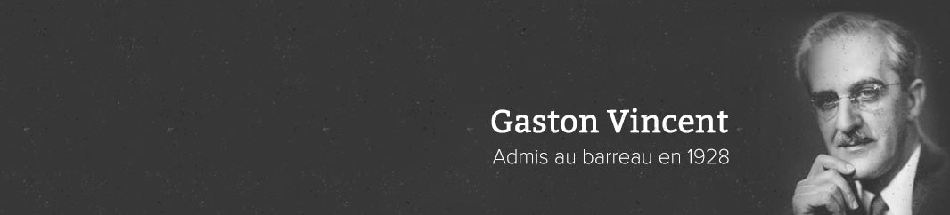 Gaston Vincent -- Admis au barreau en 1928