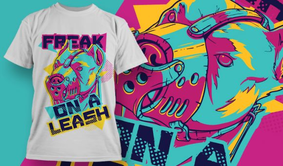 Freak on a leash T-Shirt - Omega Design