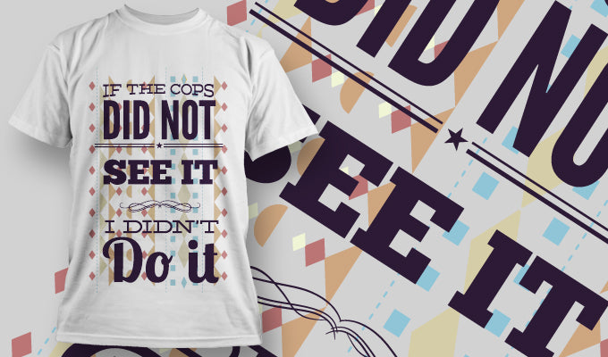 If they didn't... - T-Shirt - Shirto.nl
