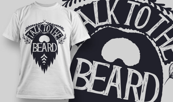 Talk to the beard - T-Shirt - Shirto.nl