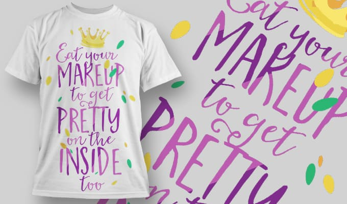 Eat your makeup to get pretty on the inside too - T-Shirt - Shirto.nl