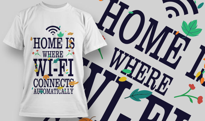 Home is where wifi - T-Shirt - Shirto.nl