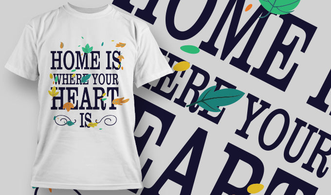 Home is where your heart is - T-Shirt - Shirto.nl