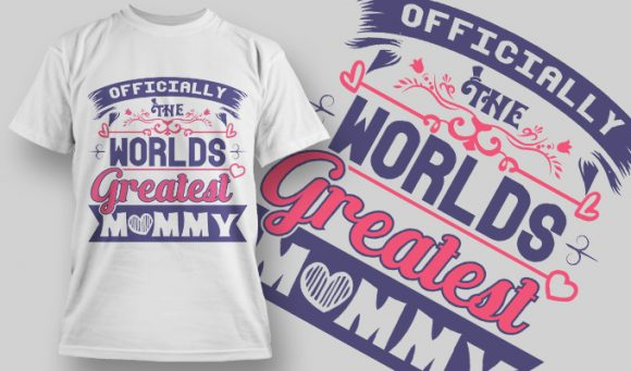 Officially The Worlds Greatest Mommy T-Shirt - Omega Design